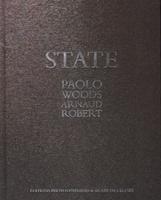 Paolo Woods & Arnaud Robert: State.