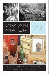 Bannos, Pamela: Vivian Maier.